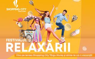 festivalul relaxarii shopping city targu mures